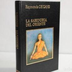 Livres d'occasion: LA SABIDURIA DEL ORIENTE / RAYMONDE DE GANS. Lote 204117241