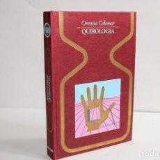 Libros de segunda mano: QUIROLOGIA / ORENCIA COLOMAR. Lote 204122761