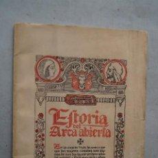 Libros de segunda mano: HISTORIA DEL ARCA ABIERTA. JOSEPH DE ARCE VALLADARES.. Lote 204148823