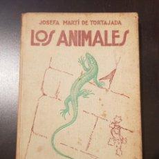 Libros de segunda mano: TORTAJADA: ''LOS ANIMALES'' (1943). Lote 204191358