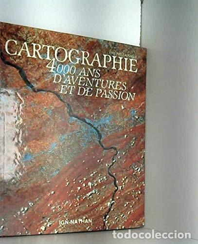Libros de segunda mano: Cartographie. 4000 Ans Daventures Et De Passion Lassalle, Thierry. 1990 - Foto 3 - 204240446