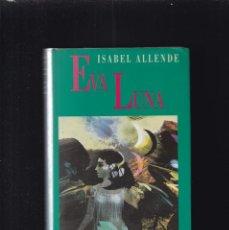 Libros de segunda mano: ISABEL ALLENDE - EVA LUNA - CIRCULO LECTORES 1988. Lote 204264660