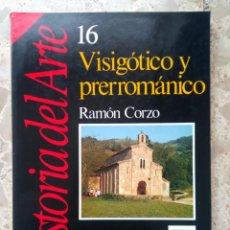 Livros em segunda mão: VISIGÓTICO Y PRERROMÁNICO - RAMÓN CORZO - HISTORIA 16, Nº 16 - 1989. Lote 204324443