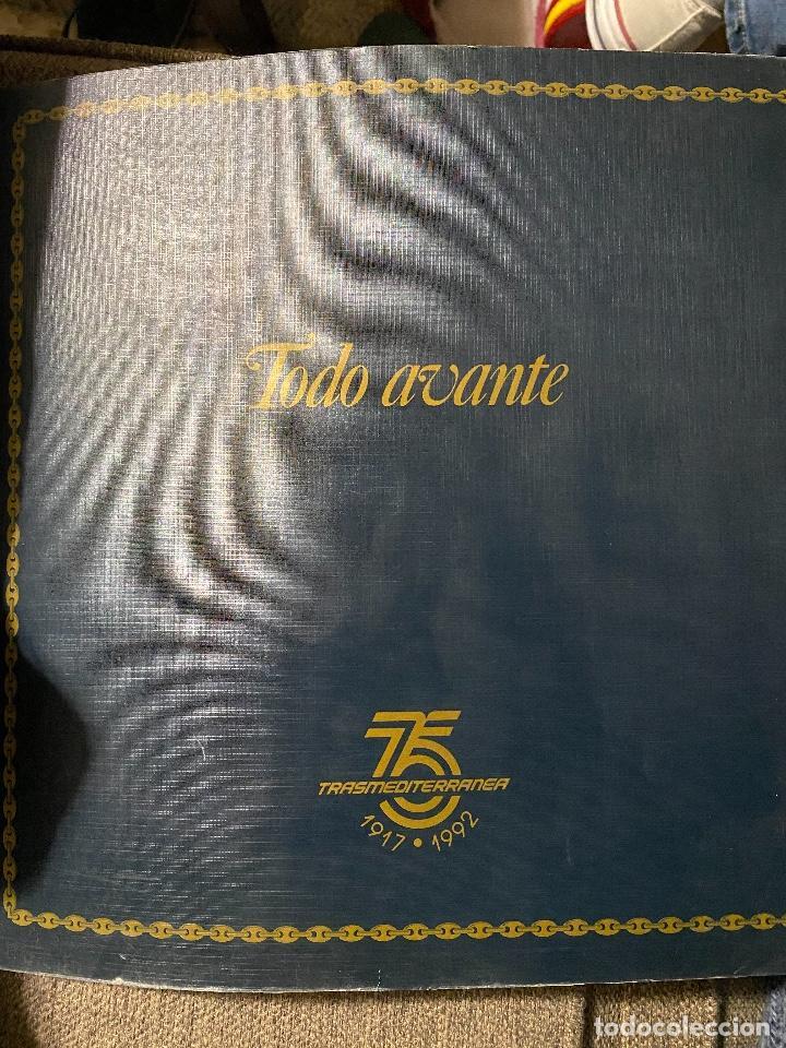 TODO AVANTE. HISTORIA DE LA COMPAÑIA NAVIERA TRANSMEDITERRANEA 1917-1992 (Libros de Segunda Mano - Bellas artes, ocio y coleccionismo - Otros)