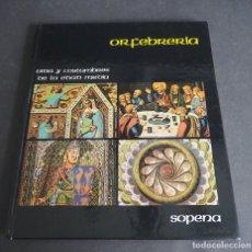 Livres d'occasion: VIDA Y COSTUMBRES EN LA EDAD MEDIA. ORFEBRERÍA. SOPENA. 1982.. Lote 204391533