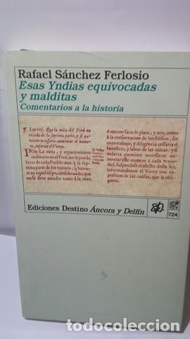 ESAS YNDIAS EQUIVOCADAS Y MALDITAS. COMENTARIOS A LA HISTORIA (Libros de Segunda Mano (posteriores a 1936) - Literatura - Otros)