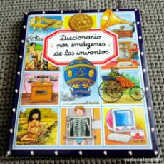 Libros de segunda mano: LIBRO PARA NIÑOS DICCIONARIO POR IMÁGENES DE LOS INVENTOS. FLEURUS PANINI. 126 PÁGINAS.. Lote 204421333