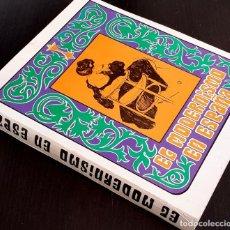 Libros de segunda mano: 1969 - EL MODERNISMO EN ESPAÑA - MUY ILUSTRADO - ARTE, LIBROS, CARTELES, PUBLICIDAD, MUEBLES. Lote 204535162