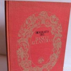 Libros de segunda mano: BIOGRAFIA DEL BANCO ATLANTICO. Lote 204591990