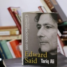 Libros de segunda mano: CONVERSACIONES CON EDWARD SAID - TARIQ ALI - PALESTINA. Lote 204710635