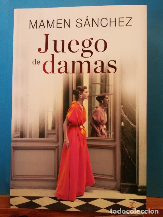 JUEGO DE DAMAS. MAMEN SÁNCHEZ. EDITORIAL ESPASA. (Libros de Segunda Mano - Ciencias, Manuales y Oficios - Otros)