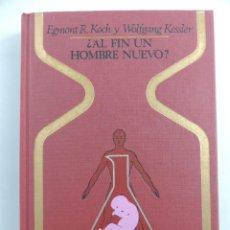 Livres d'occasion: AL FIN UN HOMBRE NUEVO COLECCION OTROS MUNDOS. EDITORIAL PLAZA & JANES-1 EDICION. Lote 204749332