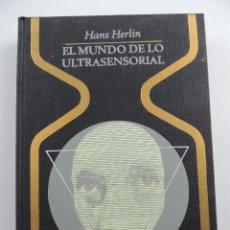 Livres d'occasion: EL MUNDO DE LO ULTRASENSORIAL HANS HERLIN COLECCION OTROS MUNDOS. EDITORIAL PLAZA & JANES-1 EDICION. Lote 204749556