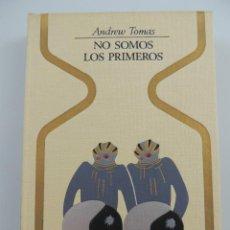 Livres d'occasion: NO SOMOS LOS PRIMEROS POR ANDREW TOMAS COLECCION OTROS MUNDOS. EDITORIAL PLAZA & JANES-1 EDICION. Lote 204749630