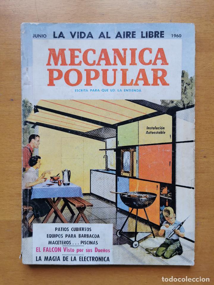 REVISTA MECANICA POPULAR - JUNIO 1960 - 23CM X 16.5CM - PEDIDO MINIMO TOTAL DE ENVIO 6€ (Libros de Segunda Mano - Ciencias, Manuales y Oficios - Otros)