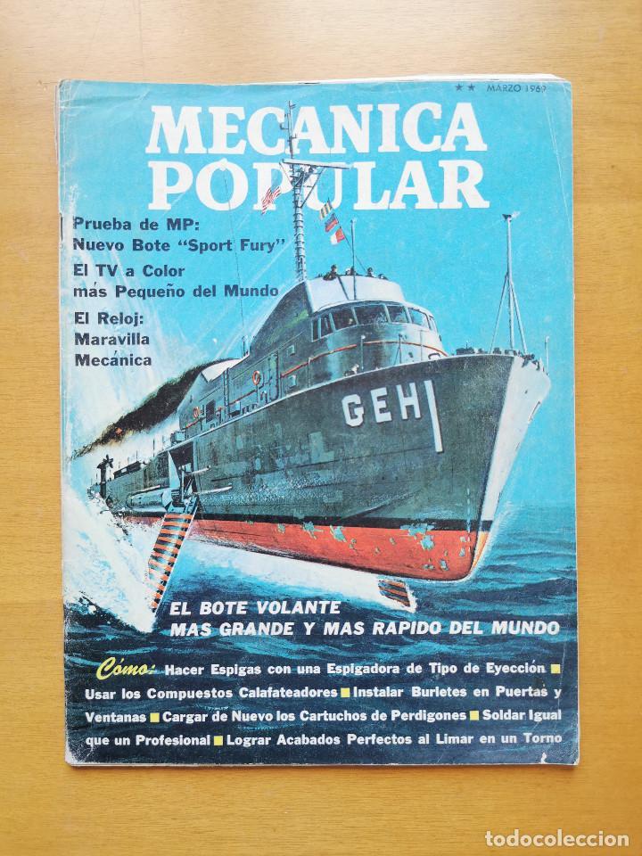 REVISTA MECANICA POPULAR - MARZO 1969 - 27.5CM X 21CM - PEDIDO MINIMO TOTAL DE ENVIO 6€ (Libros de Segunda Mano - Ciencias, Manuales y Oficios - Otros)