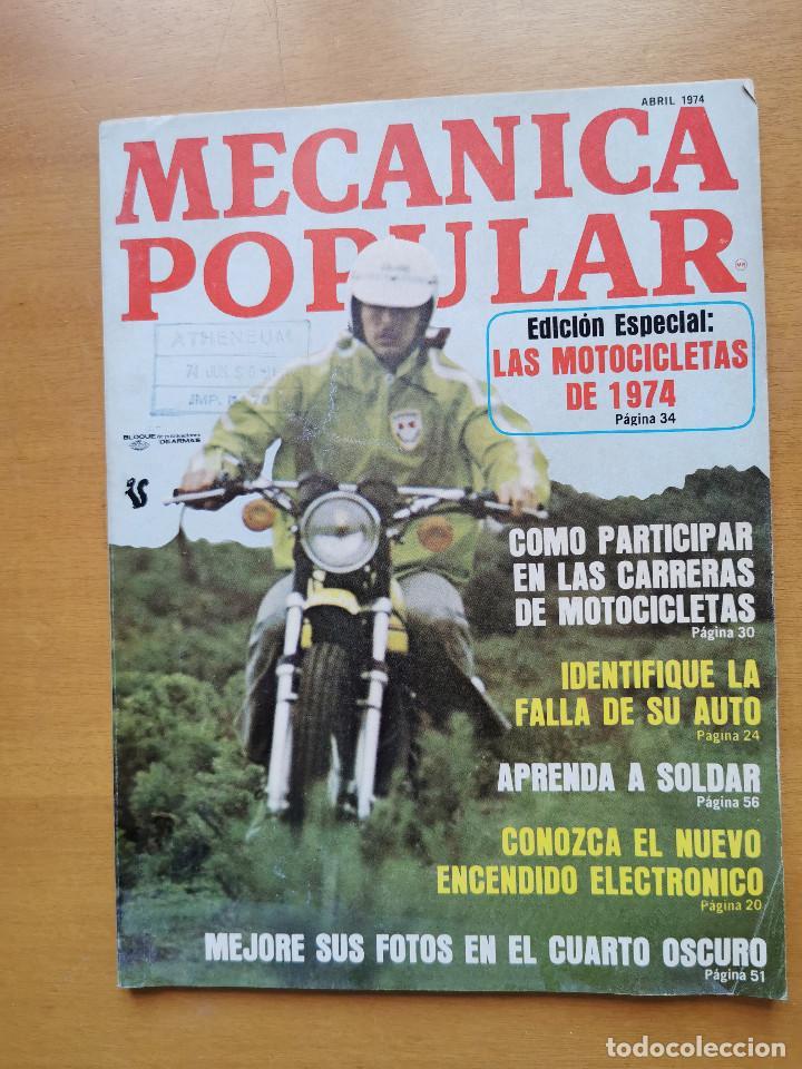 REVISTA MECANICA POPULAR - ABRIL 1974 - 27.5CM X 21CM - PEDIDO MINIMO TOTAL DE ENVIO 6€ (Libros de Segunda Mano - Ciencias, Manuales y Oficios - Otros)