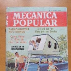 Libros de segunda mano: REVISTA MECANICA POPULAR - AGOSTO 1964 - 27.5CM X 21CM - PEDIDO MINIMO TOTAL DE ENVIO 6€. Lote 204769043