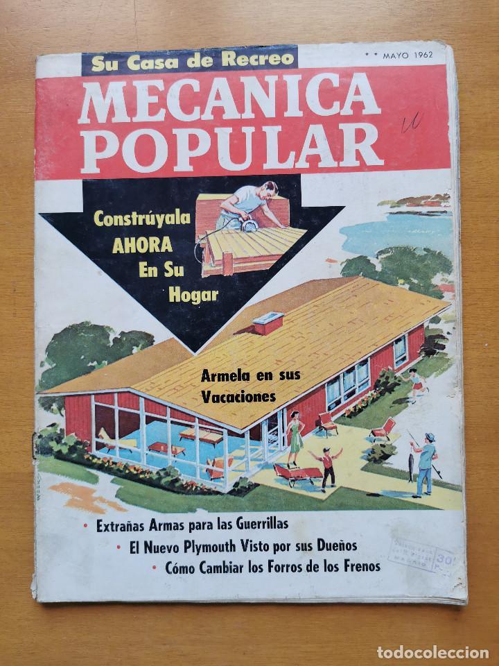 REVISTA MECANICA POPULAR - MAYO 1962 - 27.5CM X 21CM - PEDIDO MINIMO TOTAL DE ENVIO 6€ (Libros de Segunda Mano - Ciencias, Manuales y Oficios - Otros)
