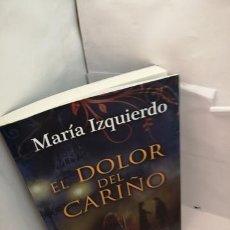 Libros de segunda mano: EL DOLOR DEL CARIÑO. Lote 204781073