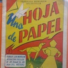 Libri di seconda mano: UNA HOJA DE PAPEL. TRABAJOS MANUALES. EDITORIAL MIGUEL A. SALVATELLA. Lote 204784111