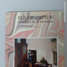 Libros de segunda mano: ELS DESPATXOS, ESCENARI DE LA MEMORIA, MARIUS CAROL, HISTORIA / HISTORY, LA LLAR DEL LLIBRE, 1991. Lote 204806577
