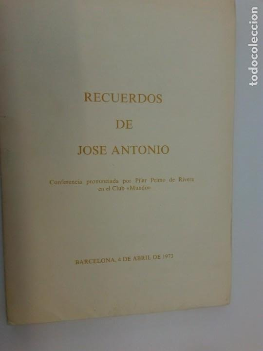 RECUERDOS DE JOSE ANTONIO - CONFERENCIA PRONUNCIADA POR PILAR PRIMO DE RIVERA EN EL CLUB MUNDO 1973 (Libros de Segunda Mano - Historia - Otros)
