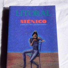 Libros de segunda mano: REVISTA LITORAL, MEXICO LITERATURA Y ARTE CONTEMPORANEOS. Lote 204989586