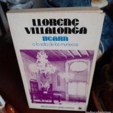 Libros de segunda mano: BEARN O LA SALA DE LAS MUÑECAS. Lote 205059315