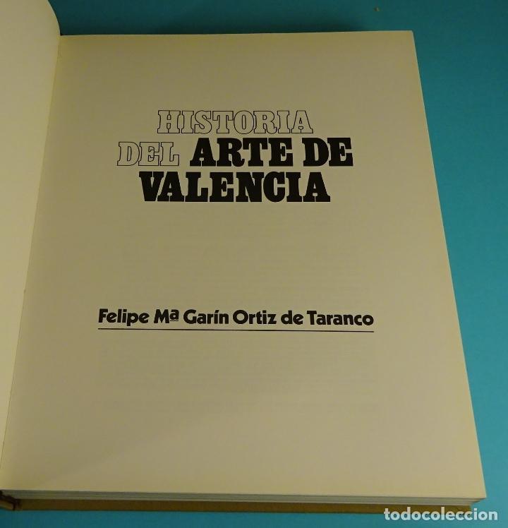 Libros de segunda mano: HISTORIA DEL ARTE DE VALENCIA. FELIPE Mª GARÍN ORTIZ DE TARANCO. EDITA CAJA DE AHORROS DE VALENCIA - Foto 3 - 205070620