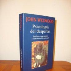 Libros de segunda mano: PSICOLOGÍA DEL DESPERTAR - JOHN WELWOOD - KAIRÓS, MUY BUEN ESTADO. Lote 205078377