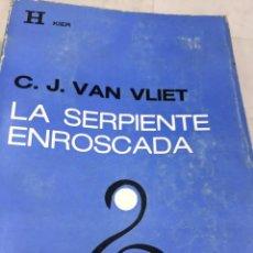 Libros de segunda mano: LA SERPIENTE ENROSCADA. C. J. VAN VLIET, EDITORIAL KIER 1974. Lote 205124287