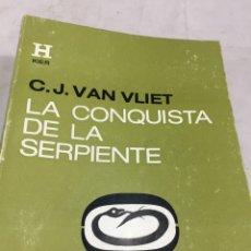 Libros de segunda mano: L CONQUISTA DE LA SERPIENTE. C. J. VAN VLIET, EDITORIAL KIER 1974. Lote 205124501