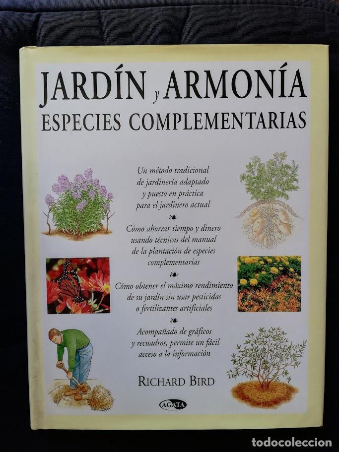JARDÍN Y ARMONÍA - ESPECIES COMPLEMENTARIAS - RICHARD BIRD (Libros de Segunda Mano - Ciencias, Manuales y Oficios - Otros)