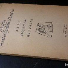 Libros de segunda mano: BOLETÍN DE LA SOCIEDAD ESPAÑOLA DE EXCURSIONES. ARTE, ARQUEOLOGÍA, HISTORIA. III Y IV TRIMESTRES 194. Lote 205165933