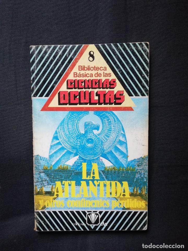 LA ATLANTIDA Y OTROS CONTINENTES PERDIDOS - COLECCION DIRIGIDA POR DR. JIMÉNEZ DEL OSO (Libros de Segunda Mano - Parapsicología y Esoterismo - Otros)