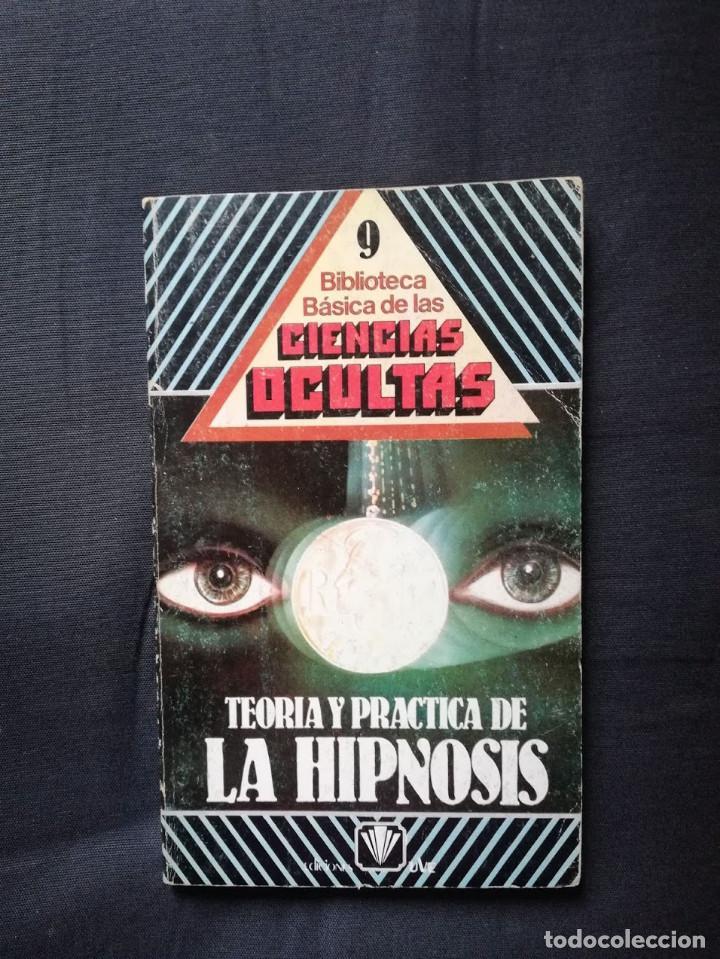 TEORÍA Y PRÁCTICA DE LA HIPNOSIS- COLECCIÓN DIRIGIDA POR DR. JIMÉNEZ DEL OSO (Libros de Segunda Mano - Parapsicología y Esoterismo - Otros)