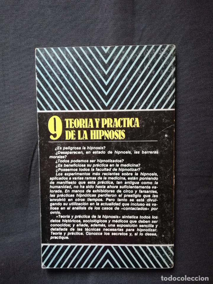 Libros de segunda mano: TEORÍA Y PRÁCTICA DE LA HIPNOSIS- COLECCIÓN DIRIGIDA POR DR. JIMÉNEZ DEL OSO - Foto 2 - 205181135