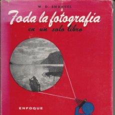 Livros em segunda mão: TODA LA FOTOGRAFIA EN UN SOLO LIBRO. W.D.EMANUEL. 1965. Lote 205238962