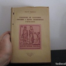 Libros de segunda mano: CALENDARI DE LLEGENDAS COSTUMS I FESTES CATALANES 1951. Lote 205246338