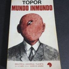Libros de segunda mano: MUNDO INMUNDO. TOPOR. BIBLIOTECA UNIVERSAL PLANETA. 1972. Lote 205261605