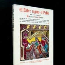 Livres d'occasion: 1981 - JOAN AMADES: EL LLIBRE SEGONS EL POBLE - FACSÍMIL DE LA ED. DE 1938 - BIBLIOFILIA, LIBROS. Lote 205384781