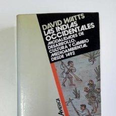 Libros de segunda mano: LAS INDIAS OCCIDENTALES.- DAVID WATTS (1992). Lote 205397085