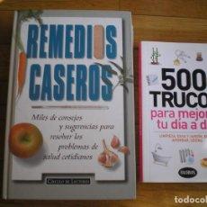 Libros de segunda mano: LIBROS MUY PRACTICOS REMEDIOS CASEROS Y 500 TRUCOS PARA MEJORAR DIA A DIA. Lote 205400976