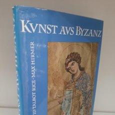 Libros de segunda mano: KUNTST AUS BIZANZ, DAVID TALBOT RICE-MAX HIRMER, ARTE-ART, HIRMER VERLAG MUNCHEN,1959. Lote 205404391