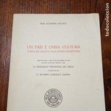 Libros de segunda mano: UN PAIS E UNHA CULTURA - A IDEA DE GALICIA NOS NOSOS ESCRITORES.. Lote 205405141