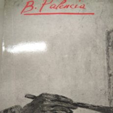 Libros de segunda mano: PALENCIA BENJAMIN, EXPOSICIÓN ANTOLÒGICA. Lote 205434772