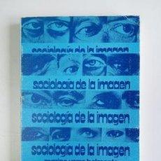Libros de segunda mano: SOCIOLOGÍA DE LA IMAGEN.- MARINO YERRO BELMONTE (1974). Lote 205442121