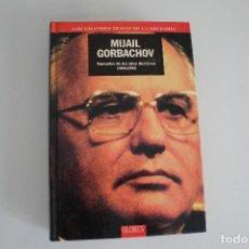 Libros de segunda mano: MIJAIL GORBACHOV. Lote 205449025