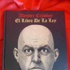 Libros de segunda mano: ALEISTER CROWLEY - EL LIBRO DE LA LEY. EDICIÓN FACSÍMIL Y LIMITADA DE 777. EDICIÓN LA FELGUERA. Lote 205524487